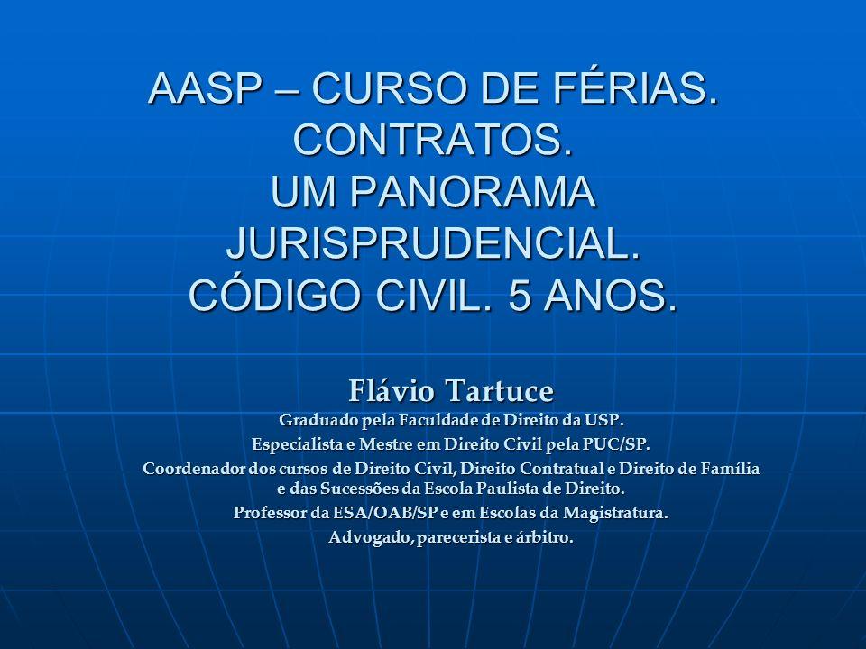 AASP – CURSO DE FÉRIAS. CONTRATOS. UM PANORAMA JURISPRUDENCIAL.