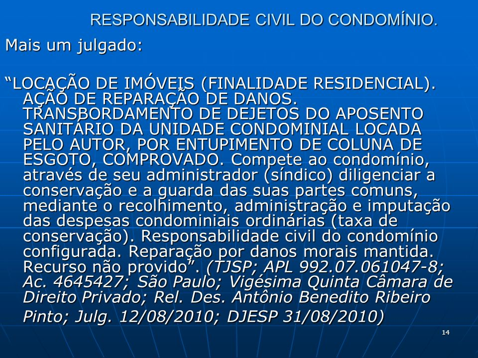 14 RESPONSABILIDADE CIVIL DO CONDOMÍNIO.