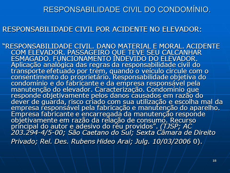 18 RESPONSABILIDADE CIVIL DO CONDOMÍNIO.