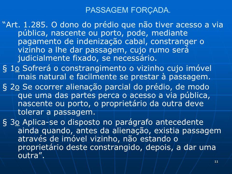 11 PASSAGEM FORÇADA. Art. 1.285.