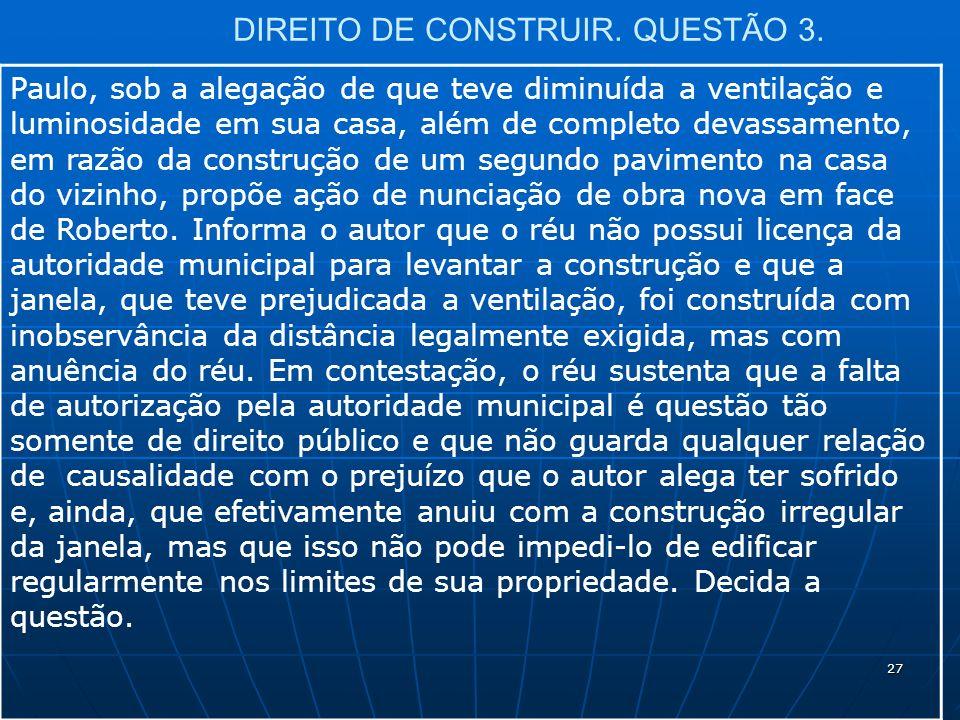 27 DIREITO DE CONSTRUIR. QUESTÃO 3.