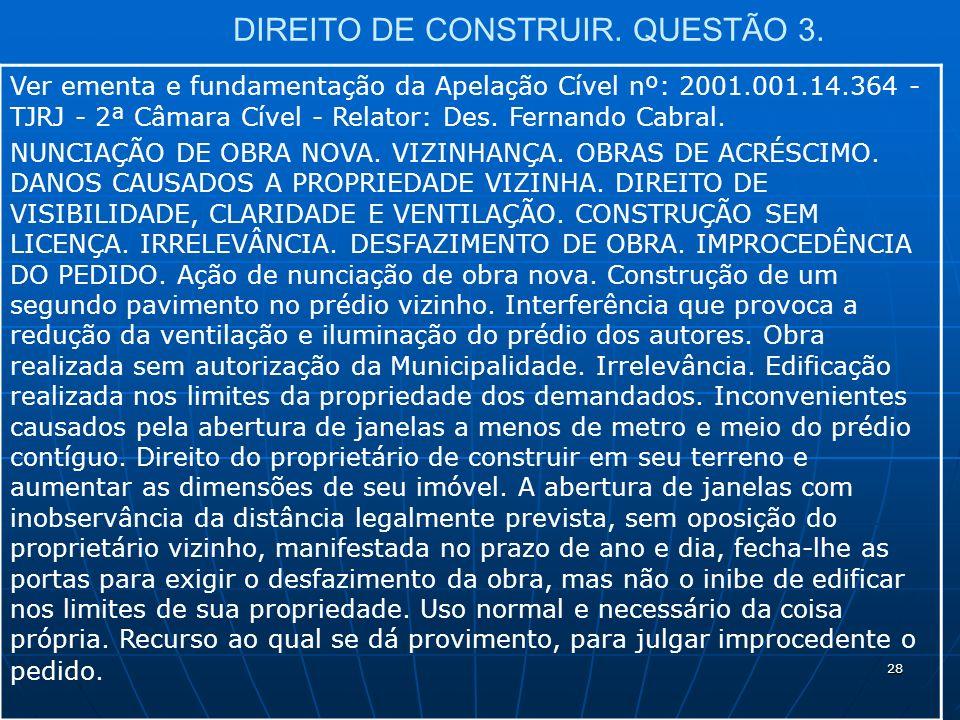 28 DIREITO DE CONSTRUIR. QUESTÃO 3.