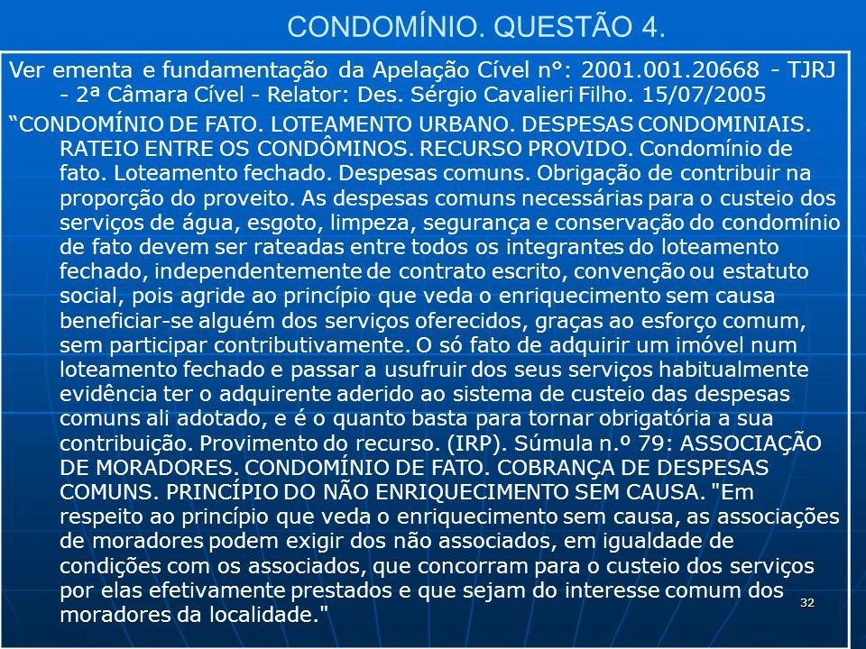 32 CONDOMÍNIO. QUESTÃO 4.
