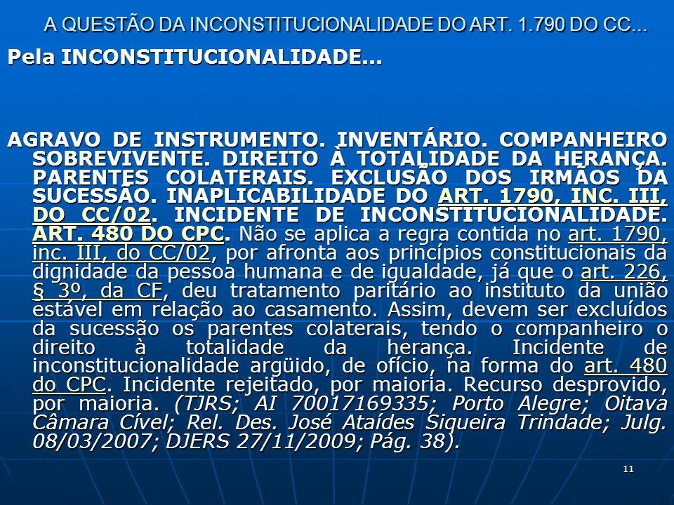 11 A QUESTÃO DA INCONSTITUCIONALIDADE DO ART. 1.790 DO CC...