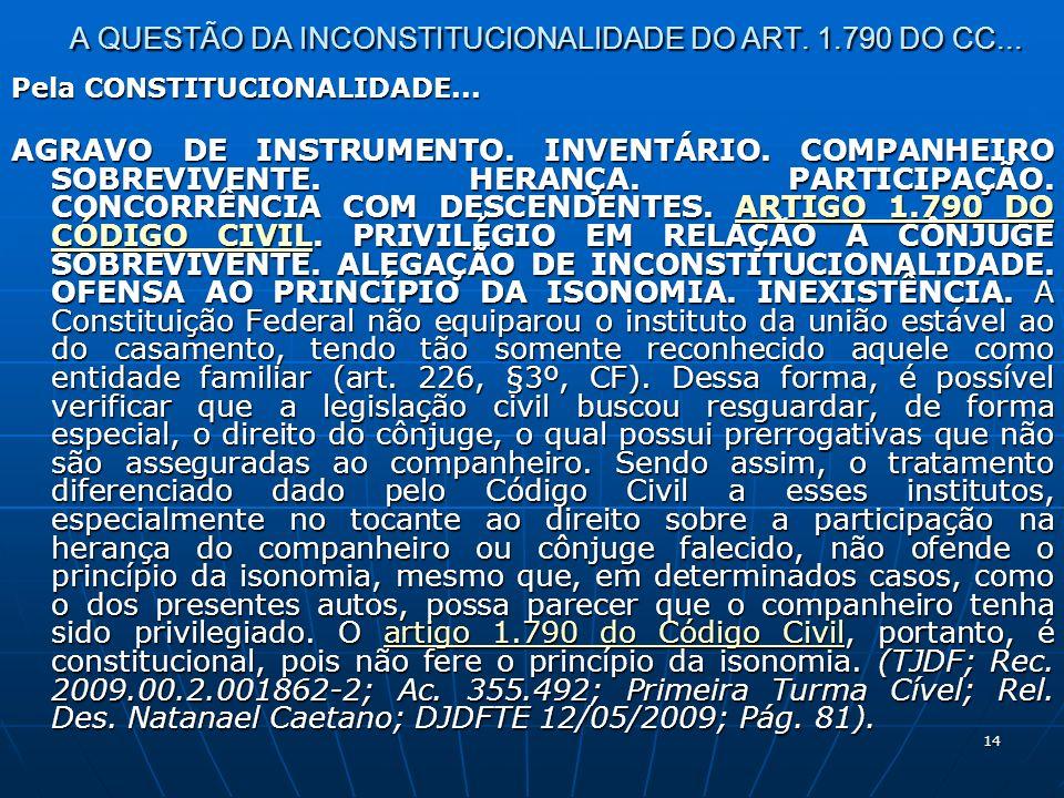 14 A QUESTÃO DA INCONSTITUCIONALIDADE DO ART. 1.790 DO CC...