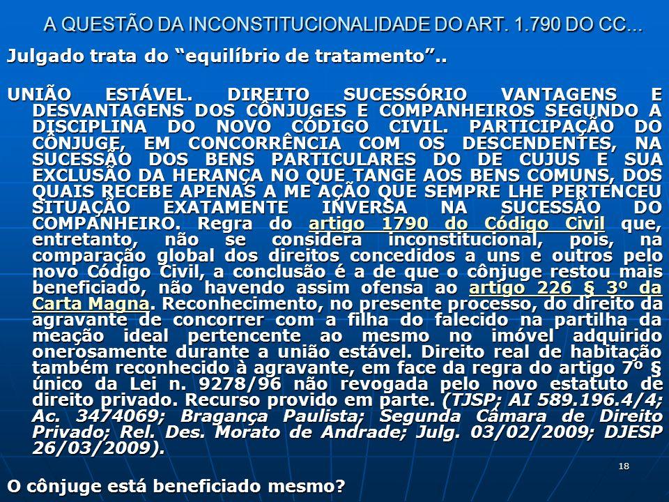 18 A QUESTÃO DA INCONSTITUCIONALIDADE DO ART. 1.790 DO CC...