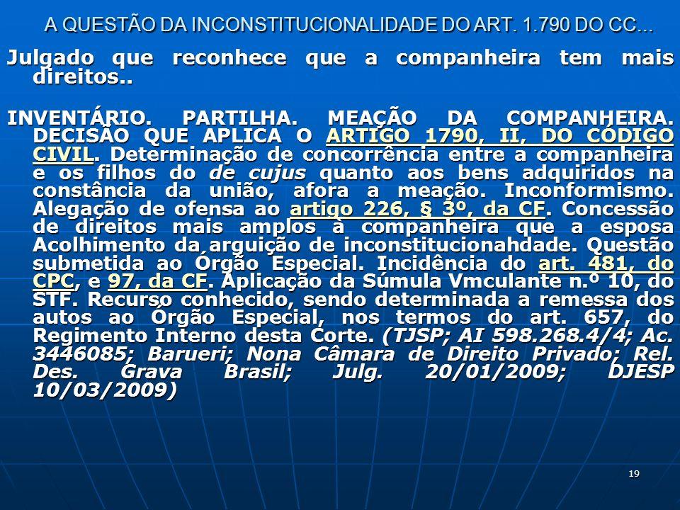 19 A QUESTÃO DA INCONSTITUCIONALIDADE DO ART. 1.790 DO CC...