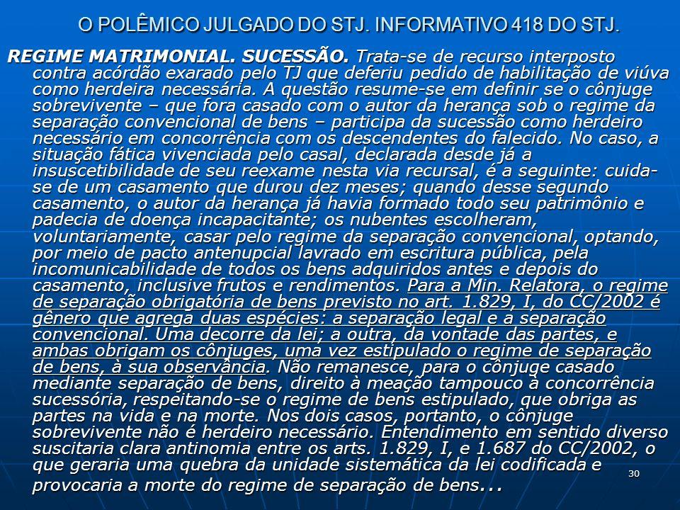 30 O POLÊMICO JULGADO DO STJ. INFORMATIVO 418 DO STJ.