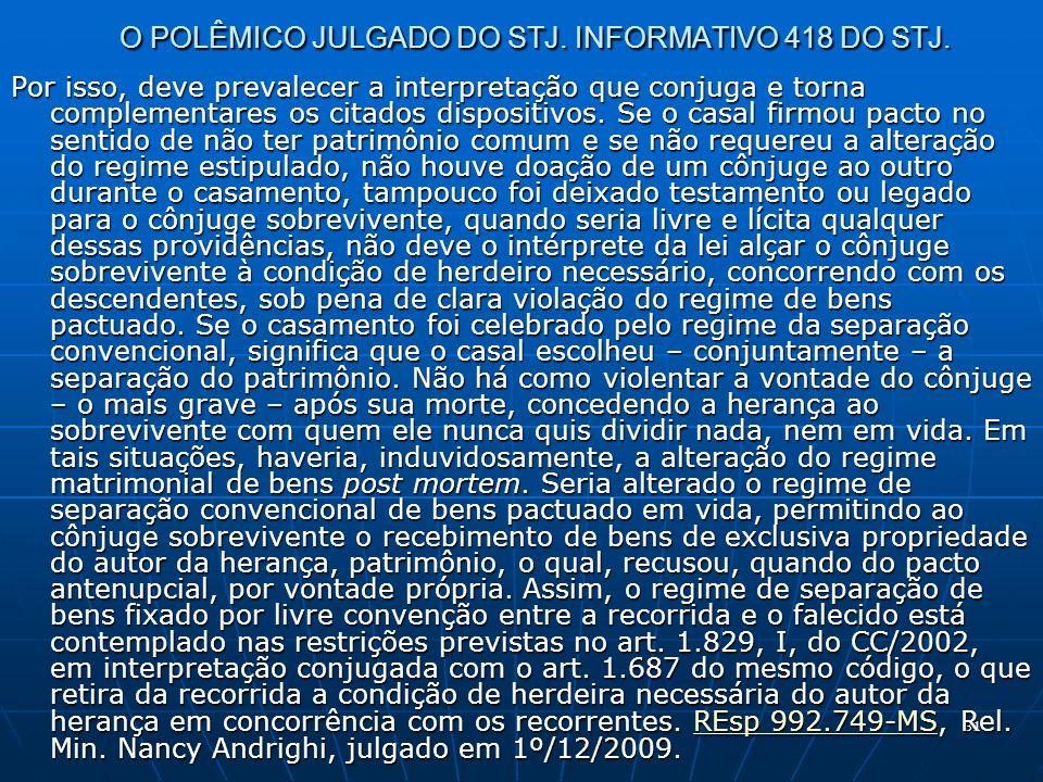 31 O POLÊMICO JULGADO DO STJ. INFORMATIVO 418 DO STJ.