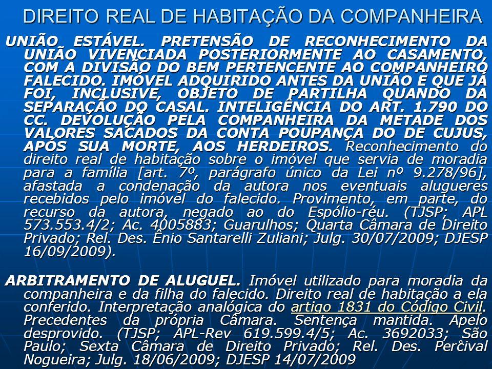 9 DIREITO REAL DE HABITAÇÃO DA COMPANHEIRA UNIÃO ESTÁVEL.