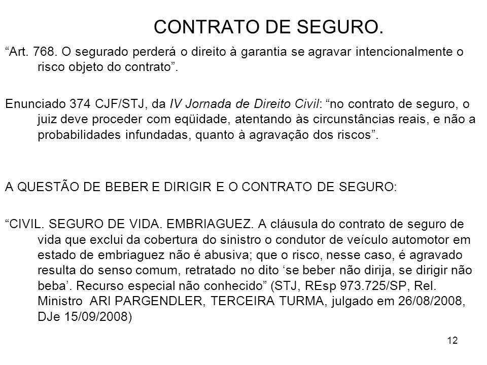 12 CONTRATO DE SEGURO. Art. 768.