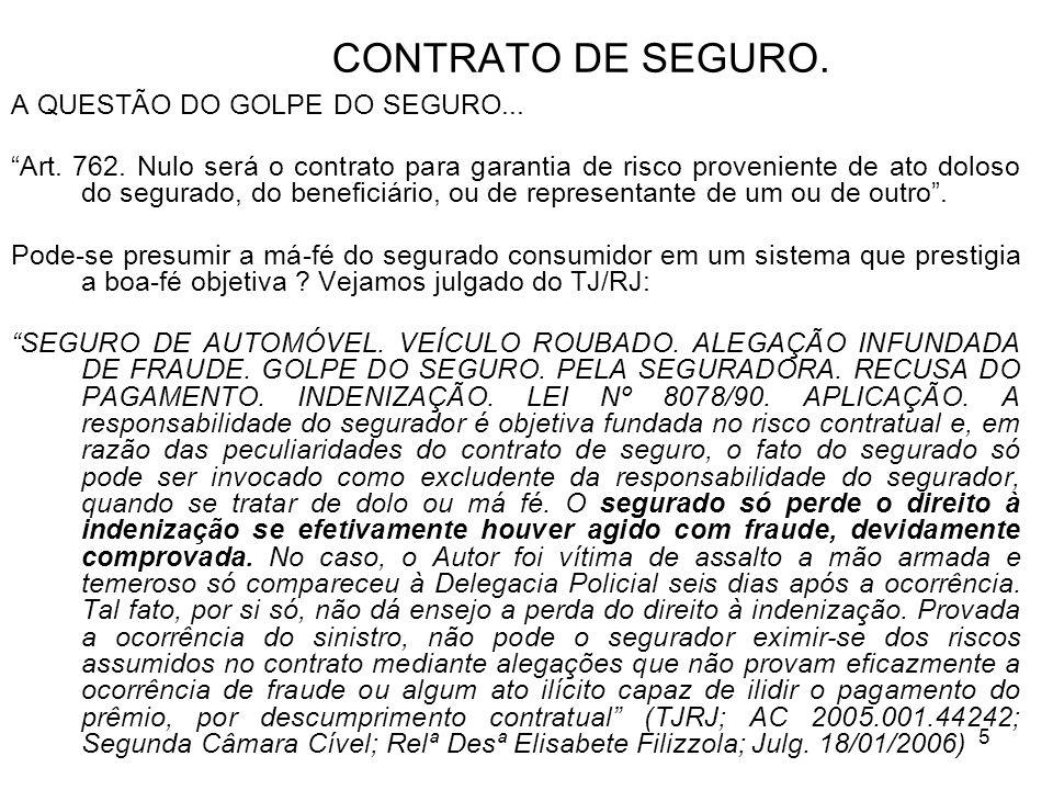 5 CONTRATO DE SEGURO. A QUESTÃO DO GOLPE DO SEGURO...
