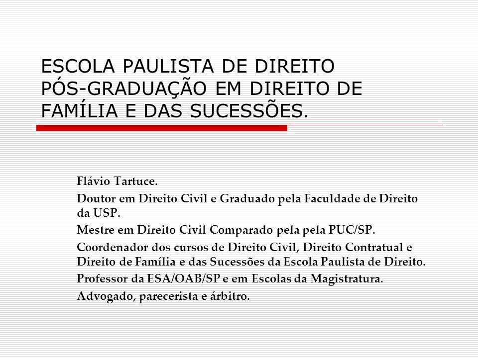 ESCOLA PAULISTA DE DIREITO PÓS-GRADUAÇÃO EM DIREITO DE FAMÍLIA E DAS SUCESSÕES.