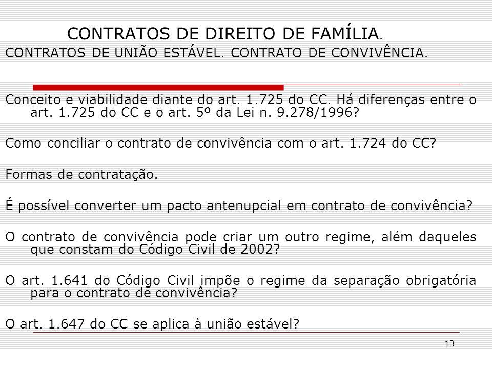13 CONTRATOS DE DIREITO DE FAMÍLIA. CONTRATOS DE UNIÃO ESTÁVEL.