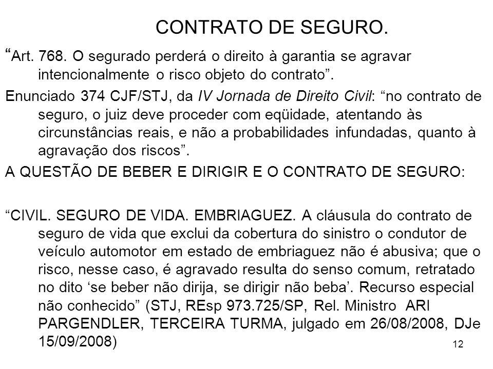 12 CONTRATO DE SEGURO.Art. 768.