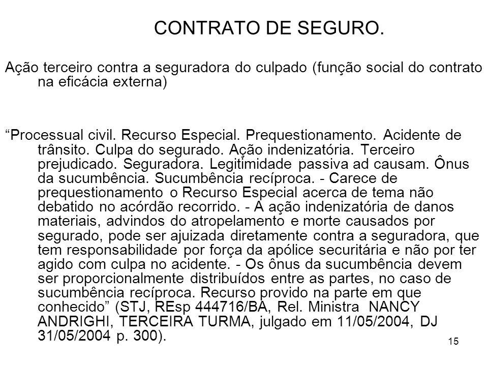 15 CONTRATO DE SEGURO.