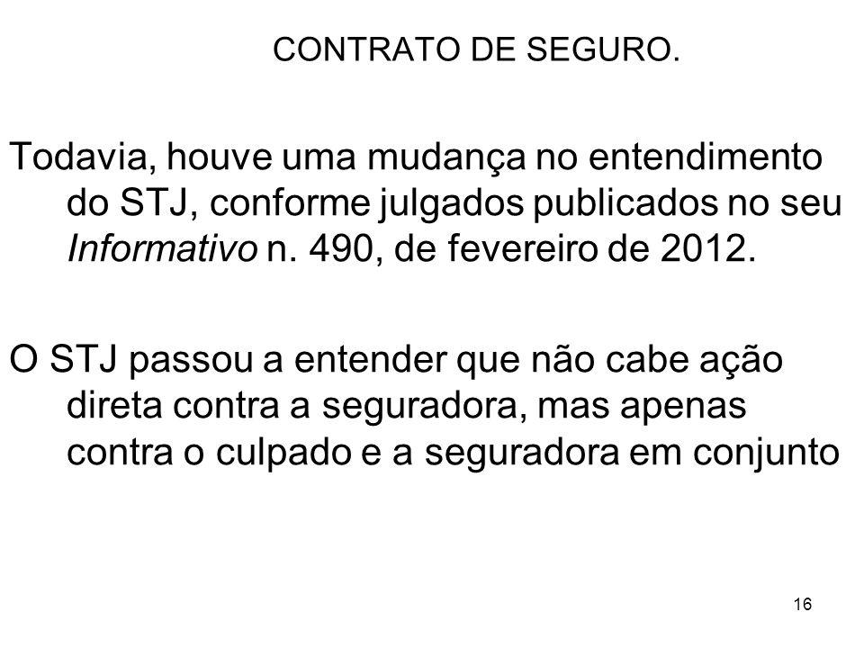 16 CONTRATO DE SEGURO.