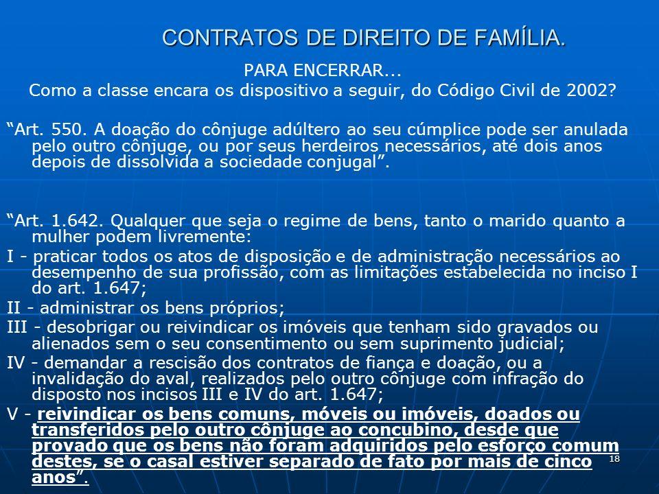 18 CONTRATOS DE DIREITO DE FAMÍLIA. PARA ENCERRAR...
