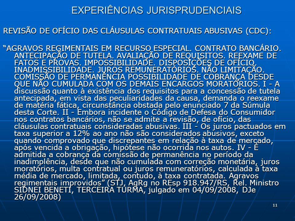 11 EXPERIÊNCIAS JURISPRUDENCIAIS REVISÃO DE OFÍCIO DAS CLÁUSULAS CONTRATUAIS ABUSIVAS (CDC): AGRAVOS REGIMENTAIS EM RECURSO ESPECIAL.