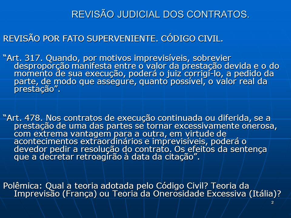3 REVISÃO JUDICIAL DOS CONTRATOS.PROBLEMA: COMO INTERPRETAR O FATOR IMPREVISIBILIDADE.