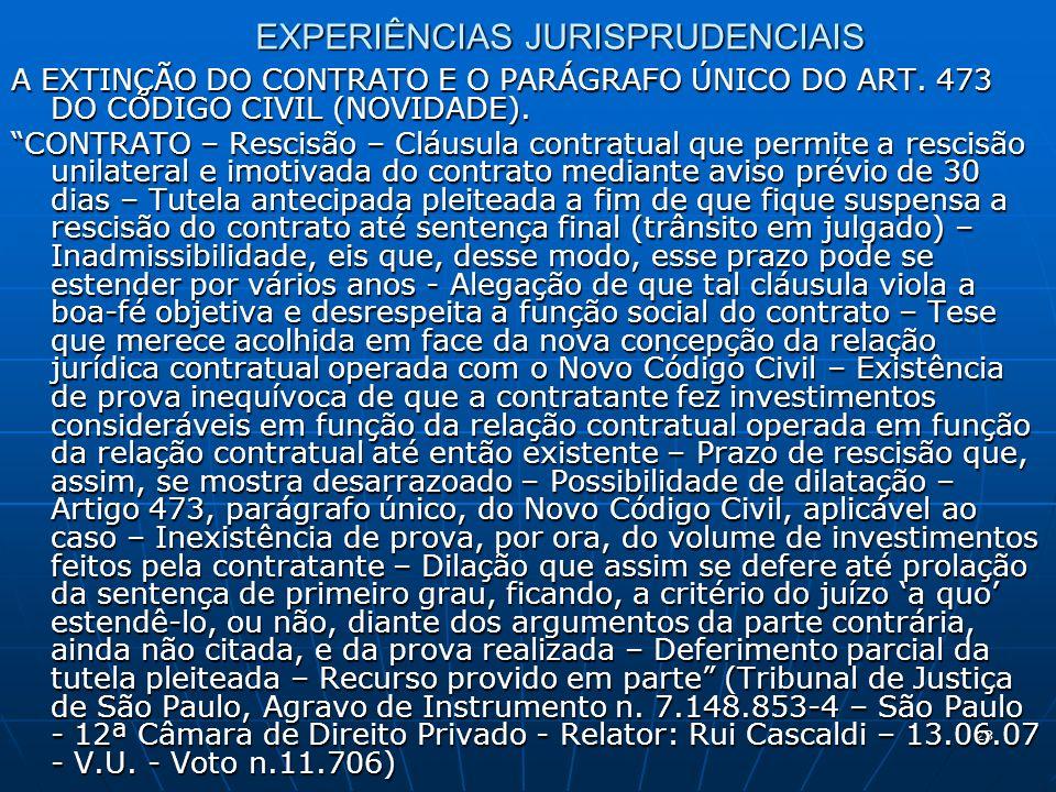 23 EXPERIÊNCIAS JURISPRUDENCIAIS A EXTINÇÃO DO CONTRATO E O PARÁGRAFO ÚNICO DO ART.