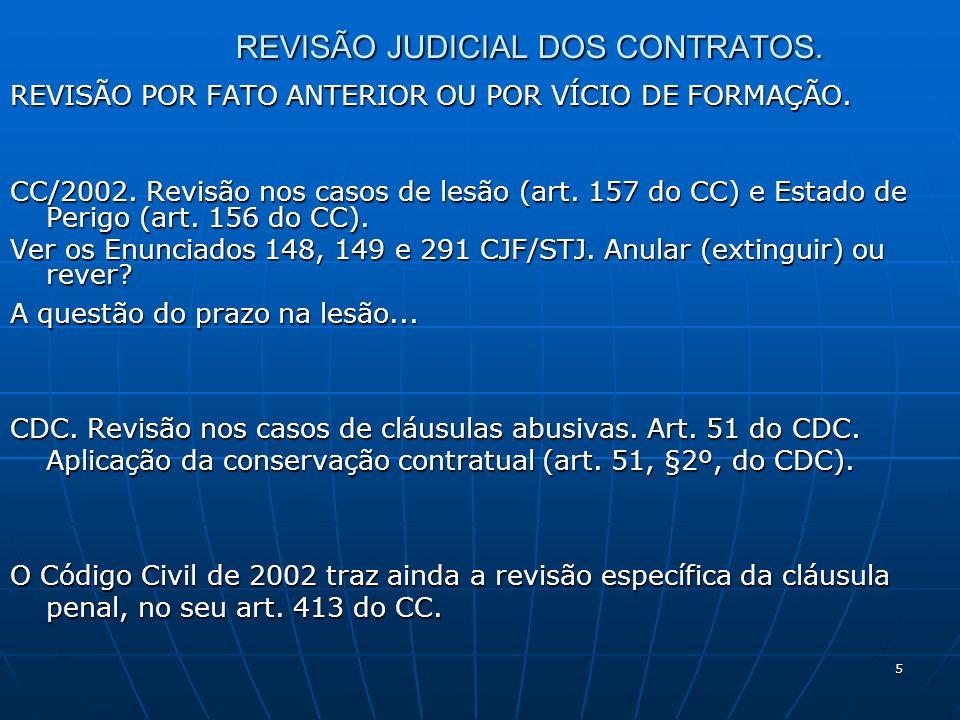 5 REVISÃO JUDICIAL DOS CONTRATOS. REVISÃO POR FATO ANTERIOR OU POR VÍCIO DE FORMAÇÃO.