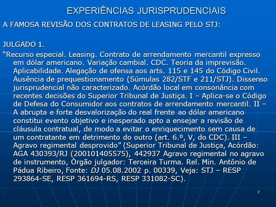 8 EXPERIÊNCIAS JURISPRUDENCIAIS A FAMOSA REVISÃO DOS CONTRATOS DE LEASING PELO STJ: JULGADO 2.