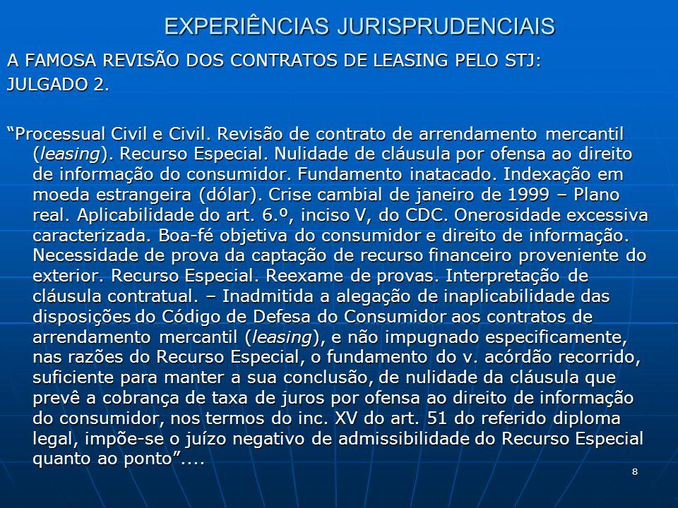 9 O preceito insculpido no inciso V do artigo 6.º do CDC dispensa a prova do caráter imprevisível do fato superveniente, bastando a demonstração objetiva da excessiva onerosidade advinda para o consumidor.