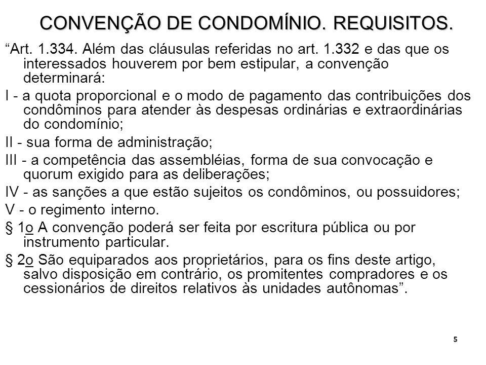 6 DIREITOS DOS CONDÔMINOS.Art. 1.335.