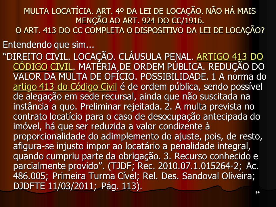 14 MULTA LOCATÍCIA. ART. 4º DA LEI DE LOCAÇÃO. NÃO HÁ MAIS MENÇÃO AO ART.