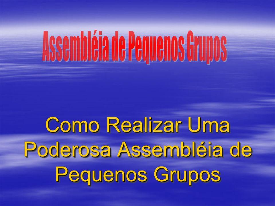 Assembléia de PG Abertura O programa sugere uma abertura solene, com um grupo representativo na plataforma.