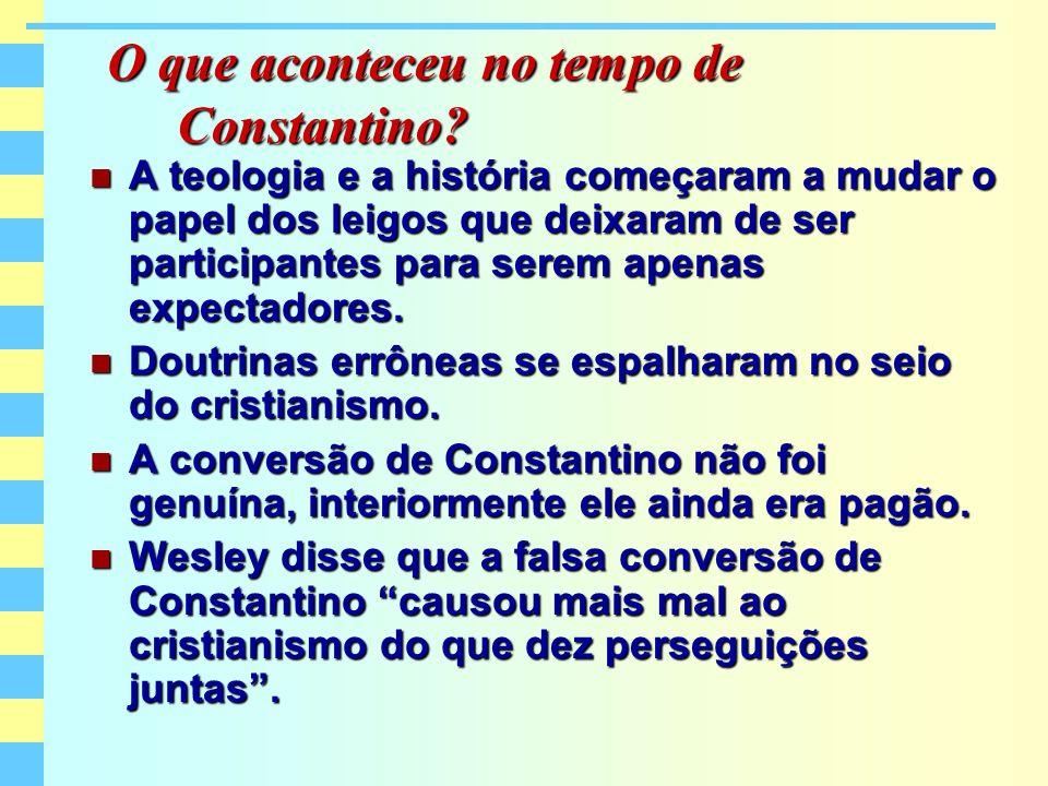 Quais as mudanças causadas pelo decreto de Constantino.
