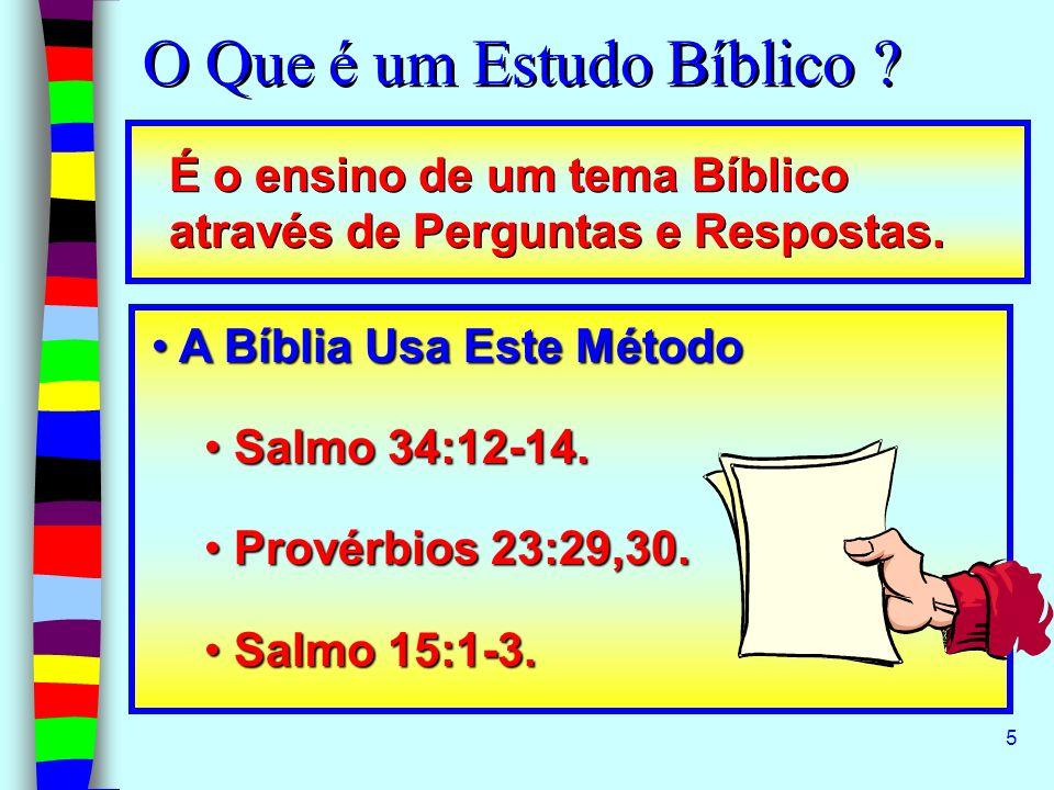 5 É o ensino de um tema Bíblico através de Perguntas e Respostas. A Bíblia Usa Este Método A Bíblia Usa Este Método Salmo 34:12-14. Salmo 34:12-14. Pr