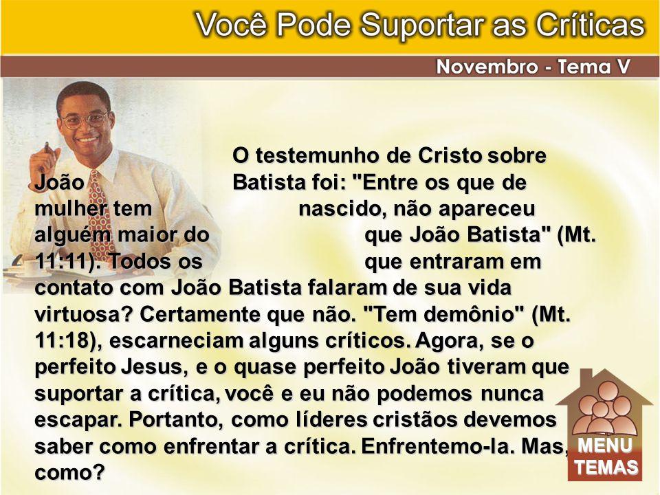 O testemunho de Cristo sobre João Batista foi: