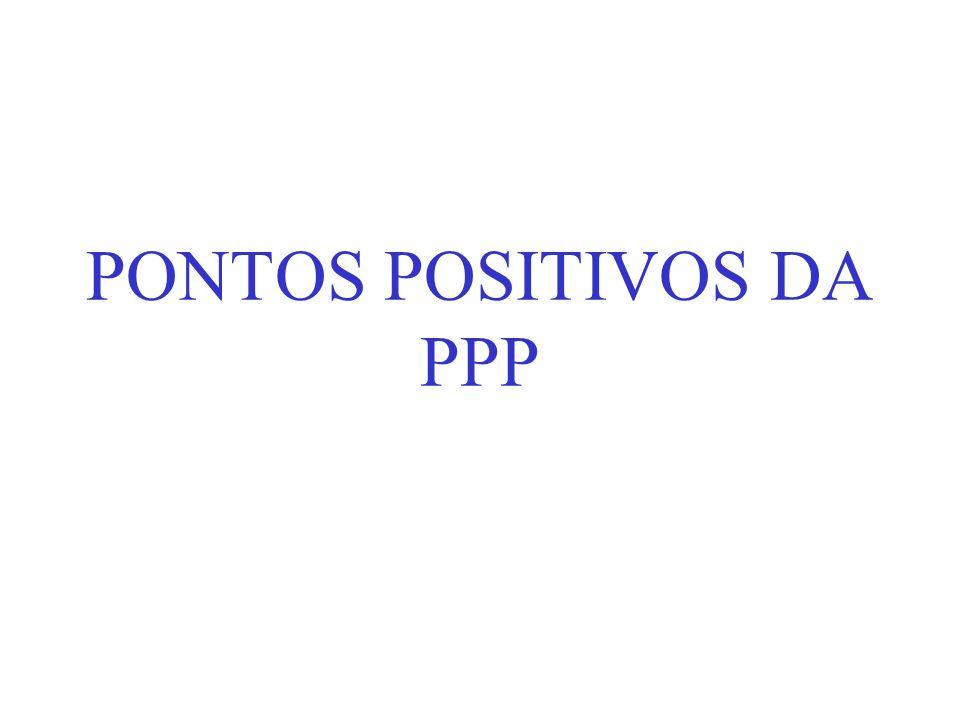 PONTOS POSITIVOS DA PPP