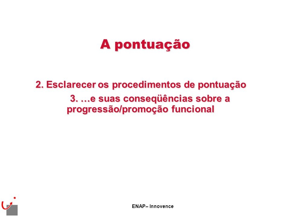 ENAP– Innovence Antecipação da promoção por antigüidade O volume de 20 % é previsto pelo Decreto 2002-682.