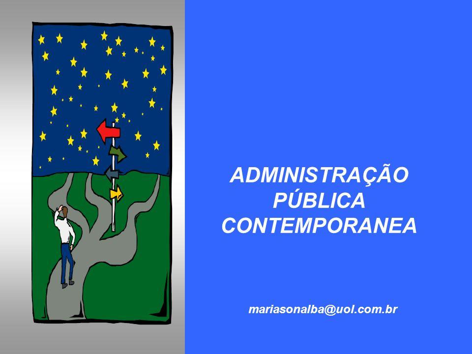ADMINISTRAÇÃO PÚBLICA CONTEMPORANEA mariasonalba@uol.com.br