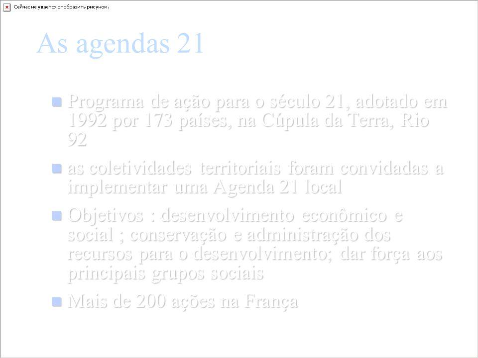 As agendas 21 Programa de ação para o século 21, adotado em 1992 por 173 países, na Cúpula da Terra, Rio 92 Programa de ação para o século 21, adotado
