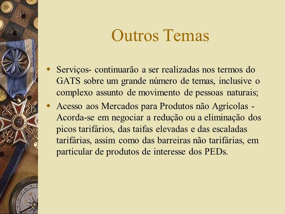 Agricultura Foi acordada uma ampla agenda de negociações com o objetivo de obter: 1- substanciais melhorias no acesso aos mercados 2- redução e cronog