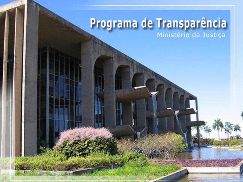 @ 2005 Programa de Transparência do Ministério da Justiça Telefone (0xx61) 3429.9933