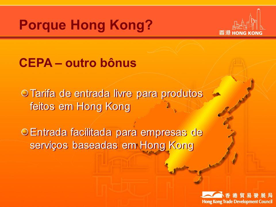 Tarifa de entrada livre para produtos feitos em Hong Kong Entrada facilitada para empresas de serviços baseadas em Hong Kong Tarifa de entrada livre p