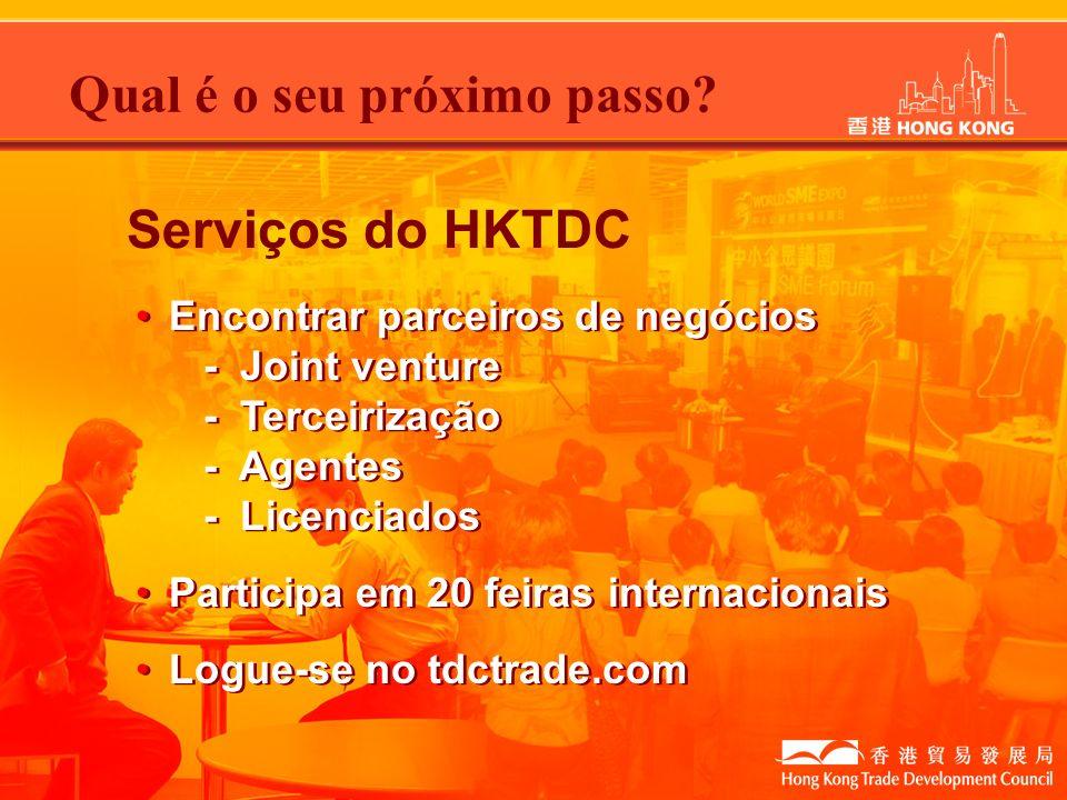 Encontrar parceiros de negócios - Joint venture - Terceirização - Agentes - Licenciados Participa em 20 feiras internacionais Logue-se no tdctrade.com