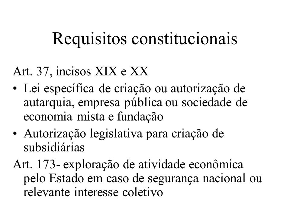 Requisitos constitucionais Art.