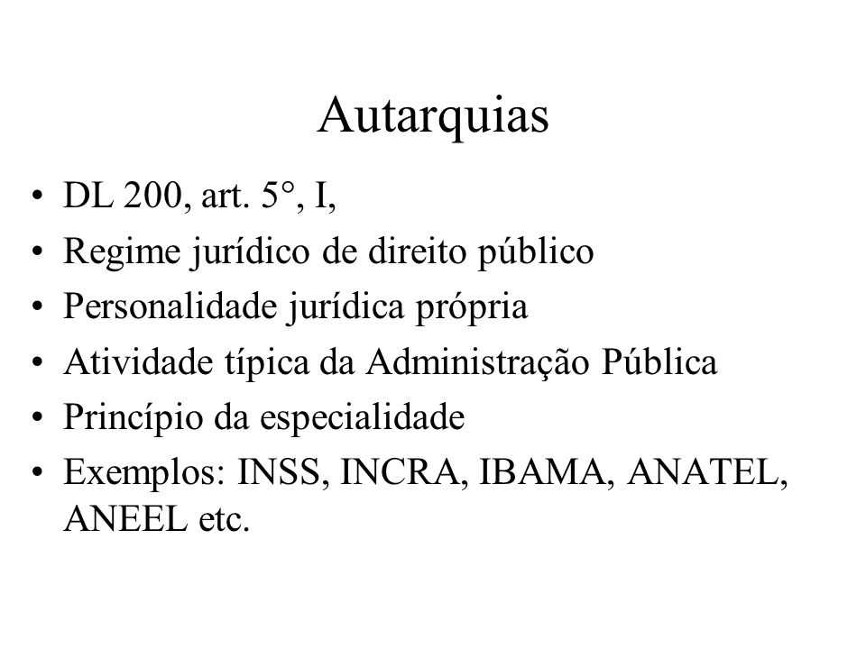Autarquias DL 200, art.
