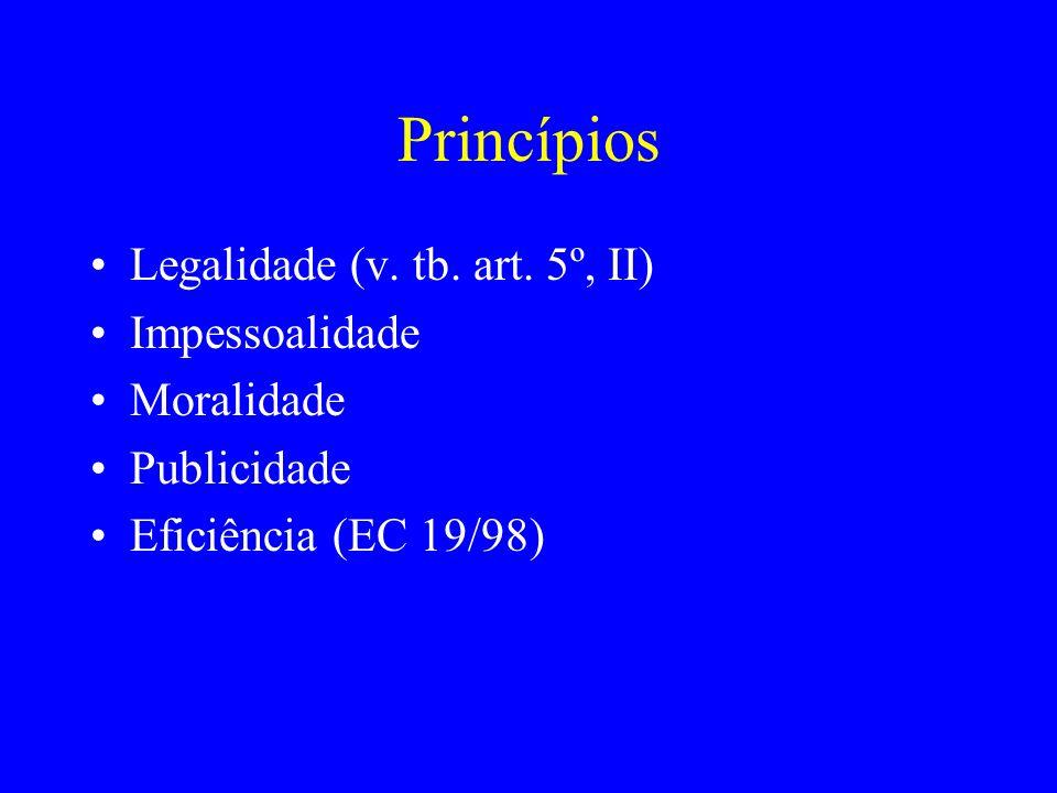 Princípios Legalidade (v.tb. art.