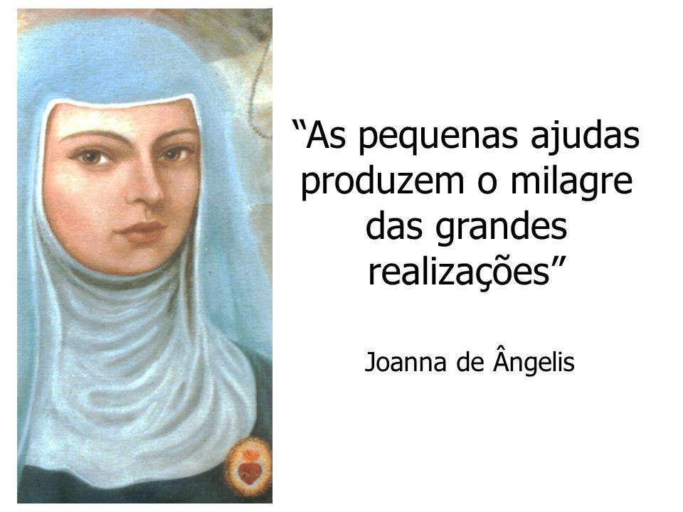 As pequenas ajudas produzem o milagre das grandes realizações Joanna de Ângelis