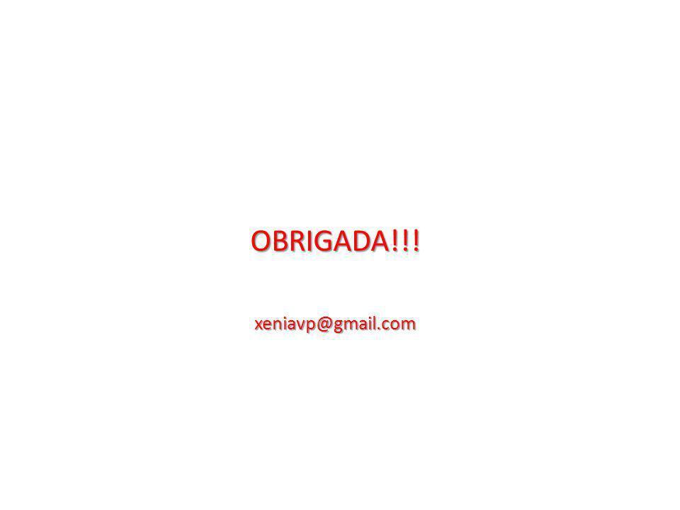 OBRIGADA!!!xeniavp@gmail.com
