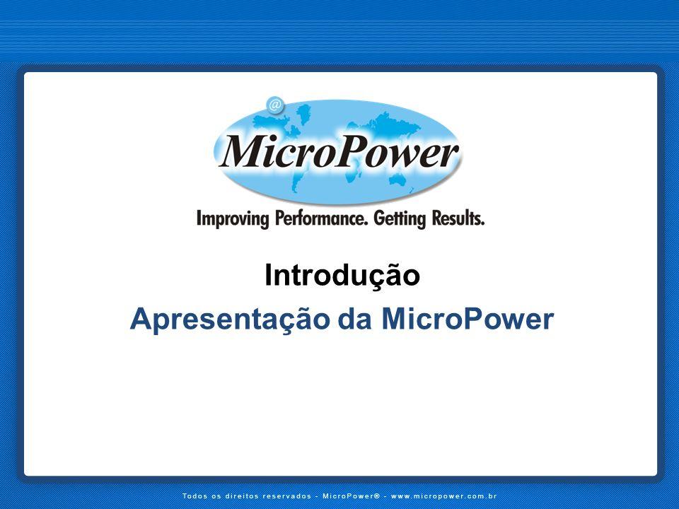 Introdução Apresentação da MicroPower