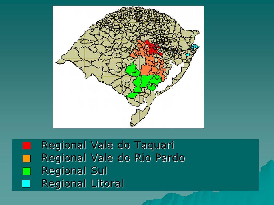 Regional Vale do Taquari Regional Vale do Taquari Regional Vale do Rio Pardo Regional Vale do Rio Pardo Regional Sul Regional Sul Regional Litoral Reg