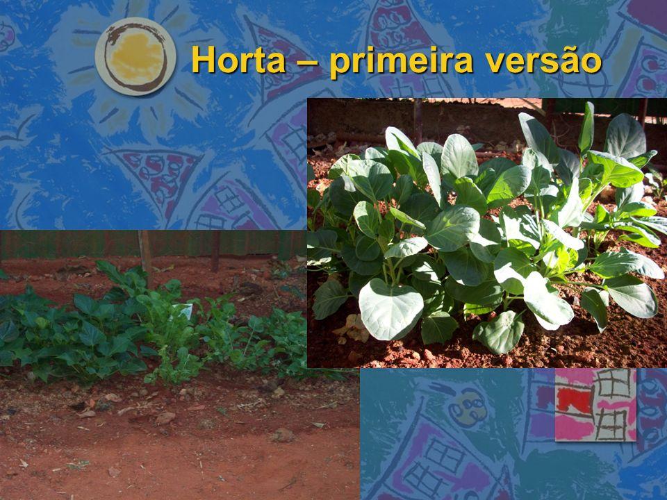 Horta – primeira versão